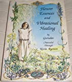 img - for Flower Essences and Vibrational Healing book / textbook / text book
