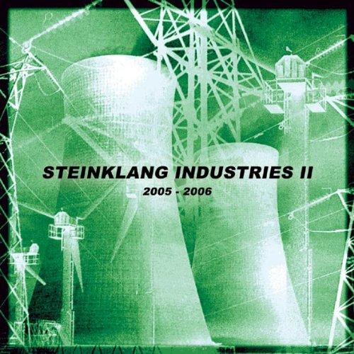 Steinklang Industries II: 2005-2006