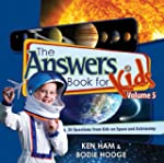 The Answers Book for Kids, Volume 5:...