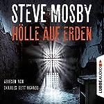 Hölle auf Erden   Steve Mosby