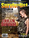 Survivalist Magazine Issue #9 - Urban Survival