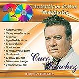 Cuco Sanchez (20 Autenticos Exitos Originales) 07628