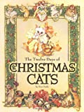 The Twelve Days of Christmas Cats (Children's Illustrated Classics)