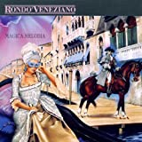 echange, troc Rondo Veneziano - Magica Melodia