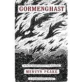 Gormenghast (Book Two of the Gormenghast Trilogy) ~ Mervyn Peake