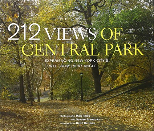 212 Views of Central Park: Experiencing New York City's Jewel From Every Angle PDF
