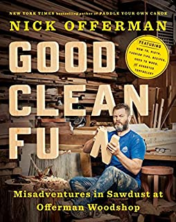 Book Cover: Good Clean Fun: Misadventures in Sawdust at Offerman Woodshop