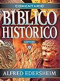 Comentario bíblico histórico ilustrado (Spanish Edition)