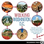 Walking Washington, D.C.: 30 treks to...