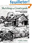 Sketching the Countryside: How to Dra...