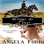 Time to Love: Mirrors of Time, Book 2 | Angela Ford