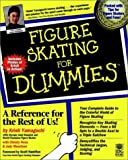 img - for By Kristi Yamaguchi Figure Skating For Dummies (For Dummies (Lifestyles Paperback)) (1st First Edition) [Paperback] book / textbook / text book