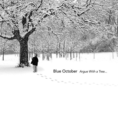 Blue October - Argue With A Tree... (CD2) - Zortam Music