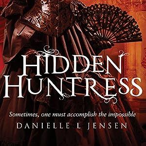 Hidden Huntress Hörbuch