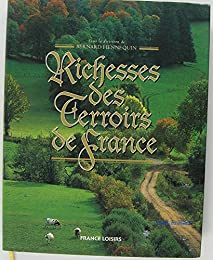 Richesses des terroirs de France