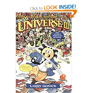 The Cartoon History of the Universe III: From the Rise of Arabia to the Renaissance (Cartoon History of the... by