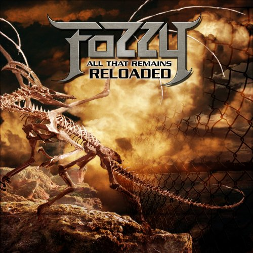 Fozzy - All That Remains Reloaded (W/Dvd) - Zortam Music