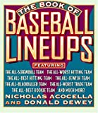 img - for The Book of Baseball Lineups by Acocella, Nicholas, Dewey, Donald (1996) Paperback book / textbook / text book