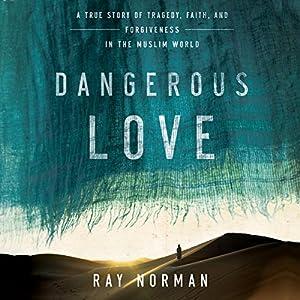 Dangerous Love Audiobook