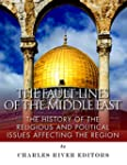 The Fault Lines of the Middle East: T...