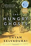 The Hungry Ghosts (0385670680) by Selvadurai, Shyam