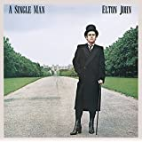 A Single Man (Remastered With Bonus Tracks)