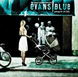 Blue Evans The Pursuit Begins When This Portrayal of Life Ends