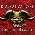 Luthien's Gamble Audiobook by R. A. Salvatore Narrated by David Drummond