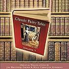 Classic Fairy Tales, Volume 1 Hörbuch von Hans Christian Andersen Gesprochen von: Michael Stevens