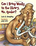 img - for Can I Bring Woolly to the Library, Ms. Reeder? (Prehistoric Pets) book / textbook / text book