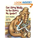 Can I Bring Woolly to the Library, Ms. Reeder? (Prehistoric Pets)