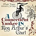 A Connecticut Yankee in King Arthur's Court Audiobook by Mark Twain Narrated by Jeff Hays