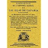 Noticias de la Historia general de las Islas de Canaria (4 tomos)
