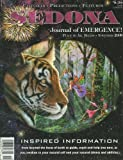 Sedona: Journal of Emergence (November 2008) Its in the DNA; The Power of Memories; Accept Abundance; Preparing to Reside in Your New Home; The Three New Chakras; Mystical Ireland and the Michael Ley; Sacred Implements; Activities for Children