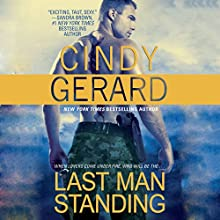 Last Man Standing Audiobook by Cindy Gerard Narrated by Morais Almeida