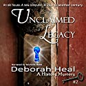 Unclaimed Legacy: Book 2 in the History Mystery Series Audiobook by Deborah Heal Narrated by Michelle Babb
