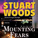Mounting Fears Audiobook by Stuart Woods Narrated by Carrington MacDuffie