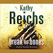 Break No Bones: Temperance Brennan, Book 9 | Kathy Reichs