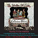The Witches of Lublin - Collectors Edition (includes The Devil's Brides Music) | Ellen Kushner,Elizabeth Schwartz,Yale Strom