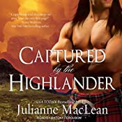 Captured by the Highlander: Highlander Series #1 | Julianne MacLean