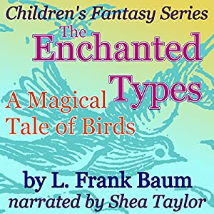 The Enchanted Types Audiobook