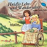 Heidis Lehr- und Wanderjahre | Johanna Spyri