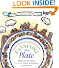 Passport on a Plate: A Round-the-World Cookbook for Children
