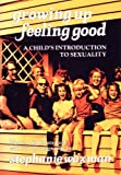 img - for Growing Up-Feeling Good: A Child's Introduction to Sexuality book / textbook / text book