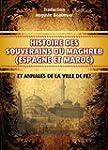 Histoire des souverains du Maghreb (A...