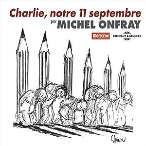 Charlie, notre 11 septembre Discours
