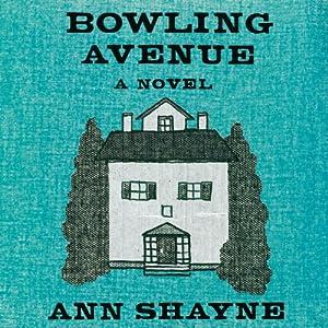Bowling Avenue | [Ann Shayne]