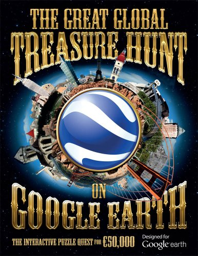 The Great Global Treasure Hunt on Google Earth The Interactive Puzzle Quest for