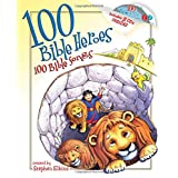 100 Bible  Heroes, 100 Bible Songs ~ Stephen Elkins