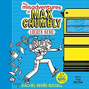 The Misadventures of Max Crumbly 1 Audiobook